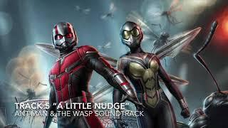 """Ant-Man & the Wasp Soundtrack - TRACK 5 """"A Little Nudge"""""""