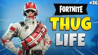 FORTNITE THUG LIFE: Funny Moments EP. 36  (Fortnite Battle Royale Epic Wins & Fails)