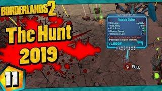 Borderlands 2 | The Hunt 2019 Funny Moments And Drops | Day #11