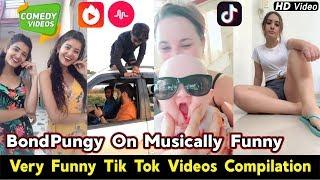 Bondpungy On Musically | Very Funny Tik Tok Videos Compilation | Best Vigo Videos Funny Comedy