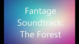 Fantage Soundtrack: The Forest