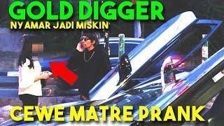 PRANK CEWE MATRE! Kaya Jadi Miskin Setia kah dia? SAVAGE! (Gold Digger Prank Indonesia)