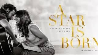 Lady Gaga & Bradley Cooper - Shallow (A Star is Born Soundtrack)