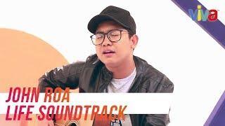 John Roa's Life Soundtrack