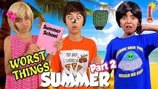 Worst Things Summer Part 2  - Funny Comedy Skits : Summer Fun // GEM Sisters
