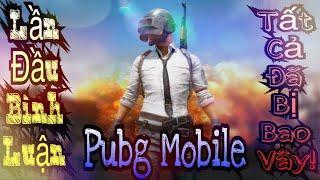 Lần Đầu Trải Nghiệm Bình Luận Pubg Mobile - Funny Gaming Tv!