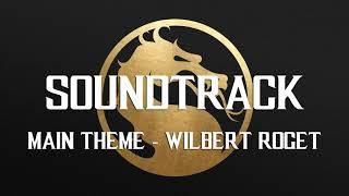 Main Theme - Wilbert Roget. Mortal Kombat 11 Soundtrack / OST