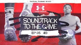 Moving Through Space: EP 5 | Soundtrack to the Game: Football
