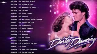 Dirty Dancing Soundtracks Full Playlist || Dirty Dancing Best Soundtracks 2018