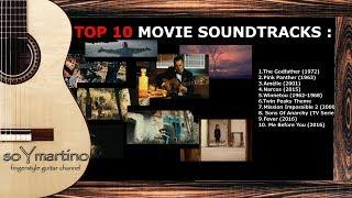 TOP 10 MOVIE SOUNDTRACKS played on a classical guitar