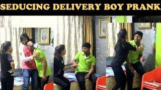 SEDUCING DELIVERY BOY PRANK GONE WRONG | PRANK IN INDIA | BY VJ PAWAN SINGH