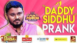 Daddy Siddhu Prank | Fun Panrom | Black Sheep