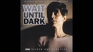 Wait Until Dark | Soundtrack Suite (Henry Mancini)