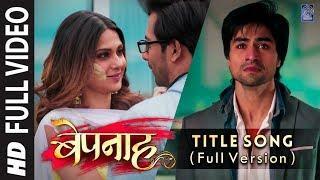 Bepannah - Title Song (Duet Version) | Full Soundtrack | HD Video | Rahul Jain & Roshni Shah