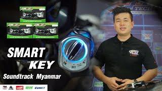Smart Key Soundtrack Myanmar By Api Tech