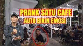 AUTO DI BIKIN EMOSI - PRANK ORANG SATU CAFE | #prankpart7