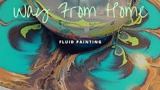 Way From Home fluid painting bottle pour with soundtrack from new album by Maycown Reichembach
