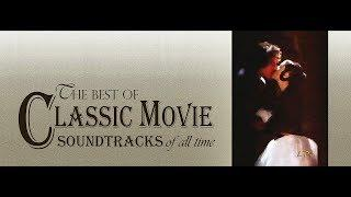 The Very Best Of Classical Music & Movie Soundtracks Of All Time | VOLUME #2