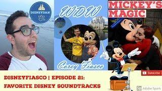 DISNEYFIASCO | EP.21 | w/ MICKEY'S MAGIC  | DISNEY PARK SOUNDTRACKS