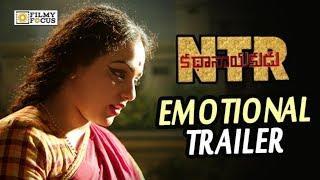 Savitri Emotional Trailer | NTR Kathanayakudu Movie Super Hit Trailers | Nithya Menen, Balakrishna