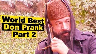 World Best Don Prank Part 2 | When a comedian become a don  hahahah Allama Pranks L Lahore TV