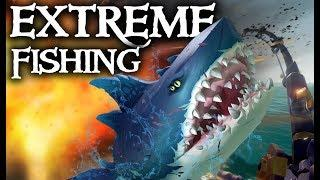 EXTREME FISHING // SEA OF THIEVES - When regular fishing won't do!