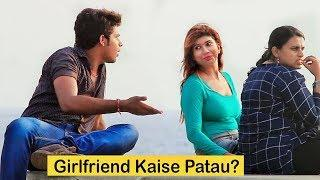 """Girlfriend Kaise Patau?"" Prank on Cute Girls | Pranks In India"