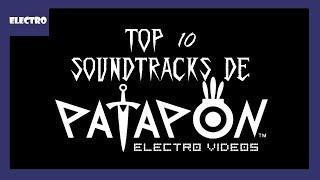 TOP 10 SOUNDTRACKS DE PATAPON ☣ELECTRO☣