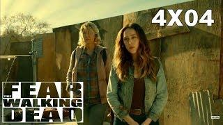 Fear The Walking Dead 4x04 trailer Análisis