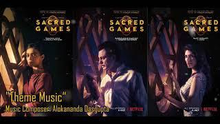 Sacred Games Main Theme Song | Original  Motion Picture Soundtrack