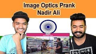 Indian reaction on Image Optics Prank | Nadir Ali | P4 Pakao | Swaggy d