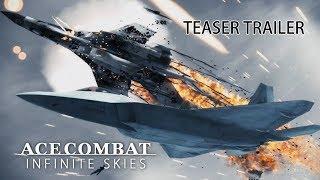 Ace Combat: Infinite Skies Teaser Trailer