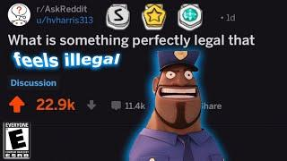 r/LegalIllegalThings Top Posts | Funny Reddit Posts from r/AskReddit