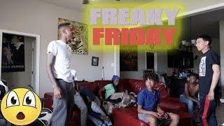 FREAKY FRIDAY PRANK ON THE KID'S