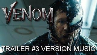 VENOM Trailer 3 Music Version | Proper Official Movie Soundtrack Theme Song
