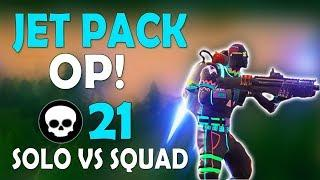 JETPACK OP - SOLO VS SQUAD 21 KILLS | HIGH KILL FUNNY GAME - (Fortnite Battle Royale)