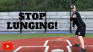 How to Stop Lunging in your Baseball Swing