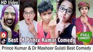 Prince Kumar & Dr Mashoor Gulati Best Comedy Videos Compilation | Musically Funny Videos
