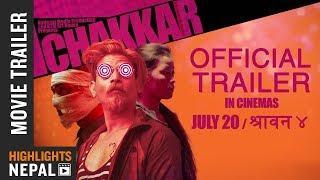 CHAKKAR    New Nepali Movie Official Trailer 2018   Avon, Arpan, Srijana, Reecha, Bholaraj, Smriti