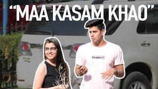 """Maa Kasam Khao"" Prank 