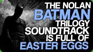The Nolan Batman Trilogy Soundtrack is Full of Easter Eggs (The Most Realistic Batman)