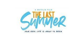 The Last Summer Soundtrack Tracklist | Netflix The Last Summer (2019)