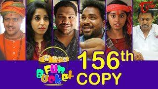 Fun Bucket | 156th Episode | Funny Videos | Telugu Comedy Web Series | By Sai Teja - TeluguOne