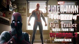 """Tomorrow"" Marvel's SpiderMan Fan Trailer 