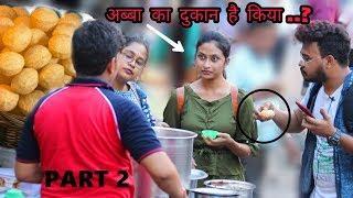 Larki Ka Panipuri Chhinke Khaya| Eating Girl's Panipuri Prank Gone Angry|Funky Tv|