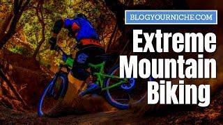 ???? Extreme Mountain Biking ????Extreme Sports Channel ???? GoPro Hero 7 Black ???? BlogYourNiche