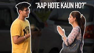 """Aap Hote Kon Ho?"" Prank 