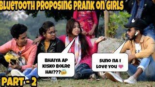 BLUETOOTH PRANK PROPOSING CUTE GIRLS - PART 2 || PRANK IN INDIA - EPIC REACTION || BY - MOUZ PRANK