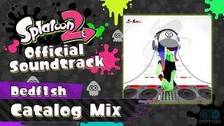 Catalog Mix (Dedf1sh) - Octo Expansion Music - Splatoon 2 Soundtrack