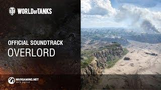 World of Tanks - Official Soundtrack: Overlord